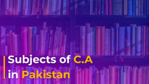 Subjects of C.A. in Pakistan.